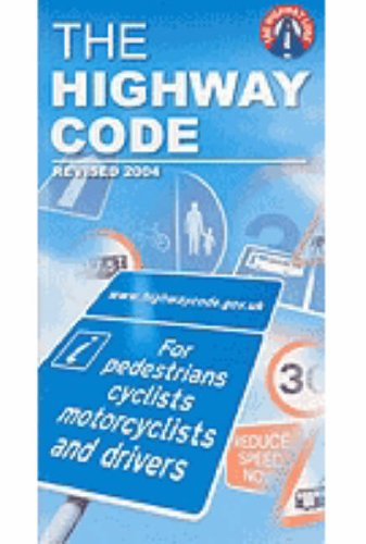 The Highway Code: 2005 by Driving Standards Agency