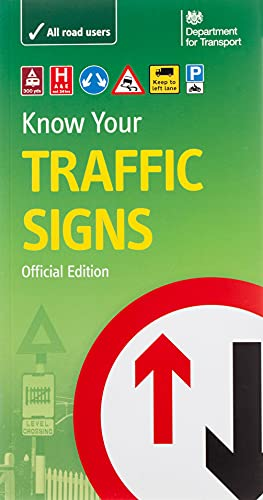 Know your traffic signs (Driving Skills) By Great Britain: Department for Transport