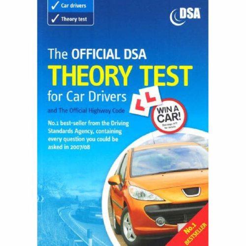The Official DSA Theory Test for Car Drivers By Driving Standards Agency