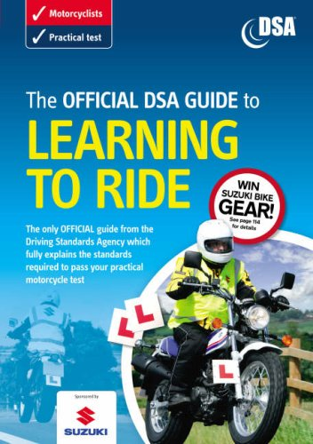 The Official DSA Guide to Learning to Ride By Driving Standards Agency