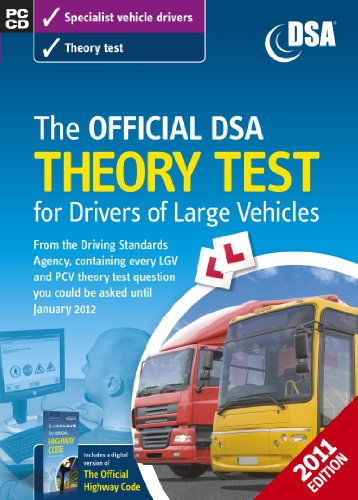 The Official DSA Theory Test for Drivers of Large Vehicles By Driving Standards Agency