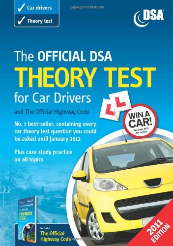 The Official DSA Theory Test for Car Drivers and the Official Highway Code Book: 2010-2011 by Driving Standards Agency