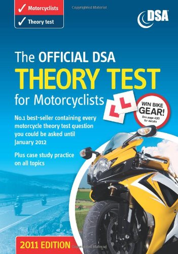 The Official DSA Theory Test for Motorcyclists Book: 2010-2011 by Driving Standards Agency