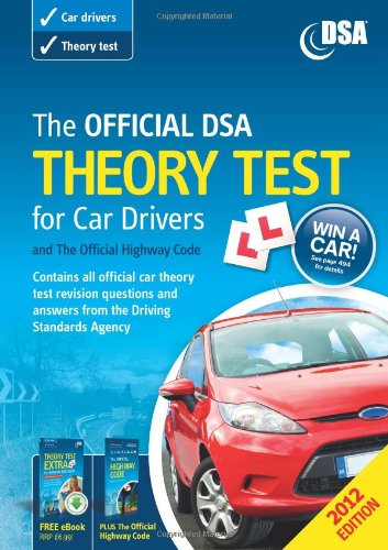 The Official DSA Theory Test for Car Drivers and the Official Highway Code By Driving Standards Agency