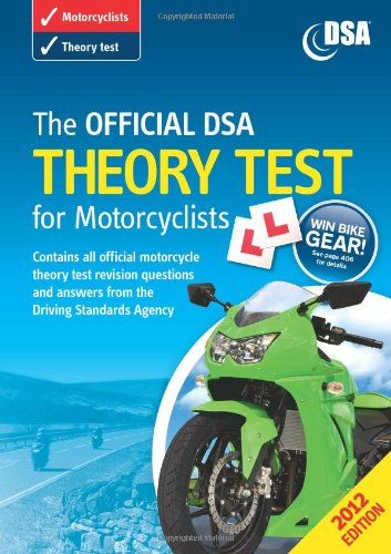 The Official DSA Theory Test for Motorcyclists 2012 by Driving Standards Agency