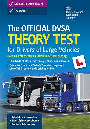 The official DVSA theory test for large goods vehicles By Driver and Vehicle Standards Agency