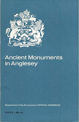 ANCIENT MONUMENTS IN ANGLESEY