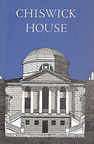 A history and description of Chiswick House and gardens By John Charlton