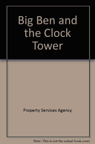 Big Ben and the Clock Tower By Property Services Agency