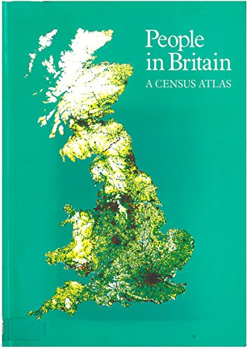 People in Britain By Great Britain: Office of Population Censuses and Surveys