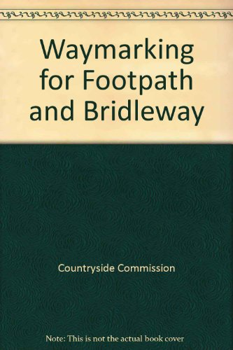 Waymarking for Footpath and Bridleway By Countryside Commission