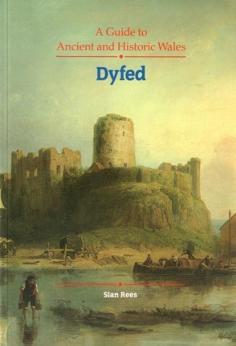 Dyfed By Welsh Historic Monuments