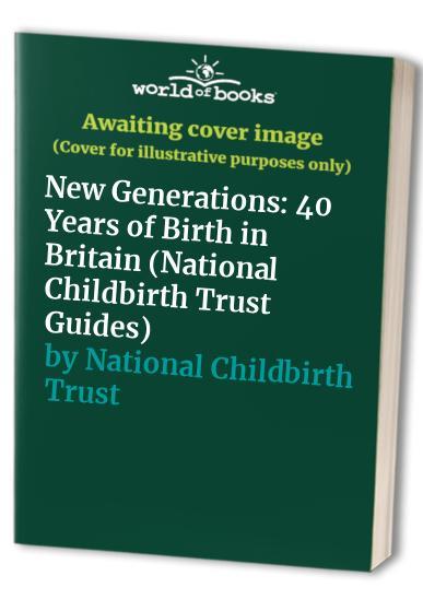 New Generations By Joanna Moorhead