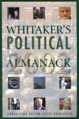 Whitaker's Political Almanack By Edited by Vanessa White