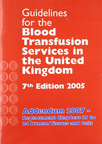Guidelines for the Blood Transfusion Services in the United Kingdom