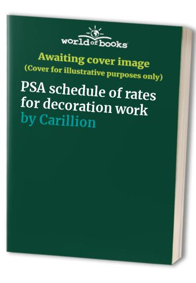 PSA schedule of rates for decoration work by Carillion