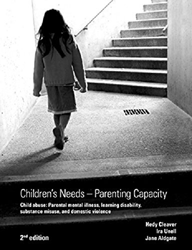Children's Needs - Parenting Capacity By Hedy Cleaver