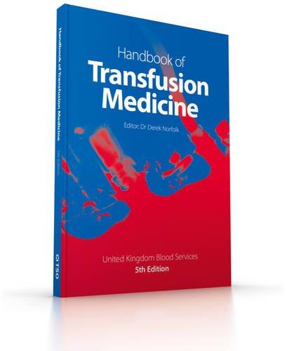 Handbook of transfusion medicine by United Kingdom Blood Services