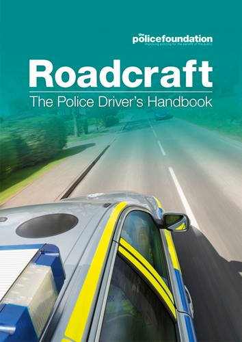 Roadcraft: The Police Driver's Handbook By Penny Mares