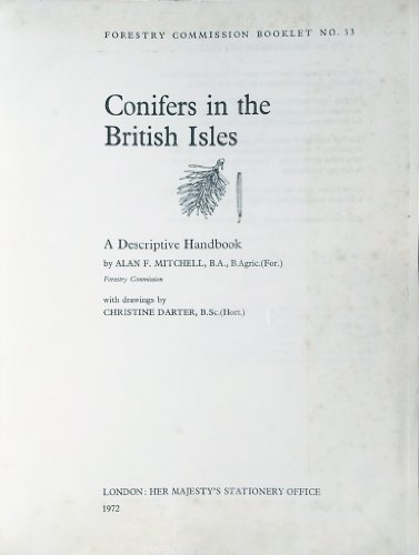 Conifers in the British Isles By Great Britain: Forestry Commission