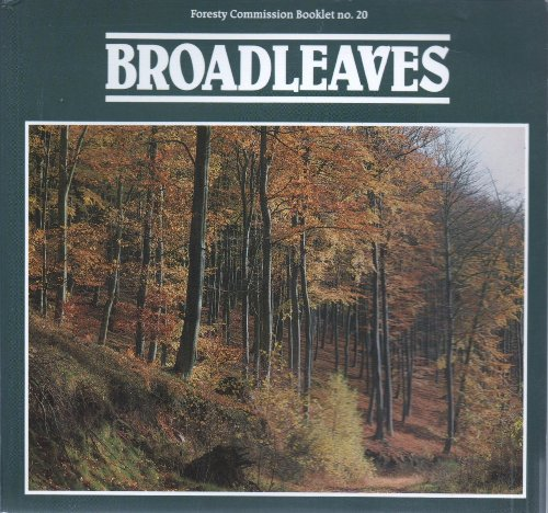 Broadleaves By Great Britain: Forestry Commission