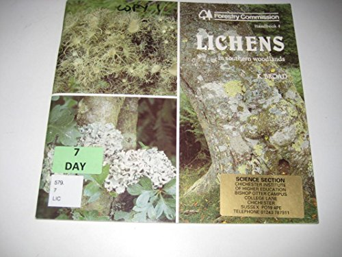 Lichens in Southern Woodlands (Forestry commission handbooks) By Great Britain: Forestry Commission