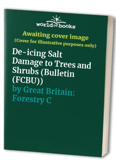 De-icing Salt Damage to Trees and Shrubs By M. C. Dobson