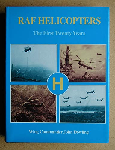 RAF Helicopters By John Dowling