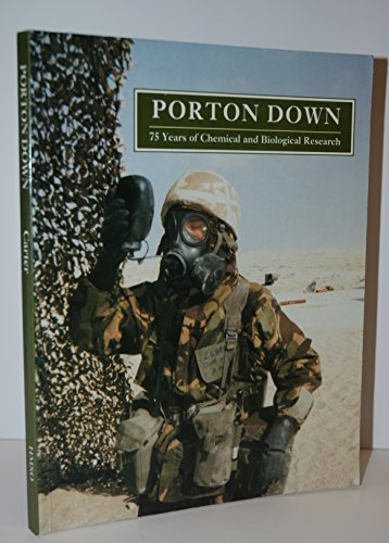 Porton Down: 75 Years of Chemical and Biological Research By Great Britain: Ministry of Defence