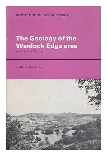 Geology of the Wenlock Edge Area By B.A. Hains