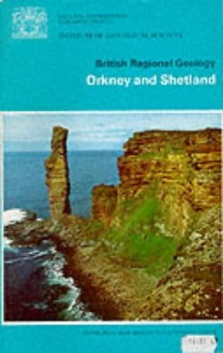 Orkney and Shetland (British Regional Geology) By W. Mykura