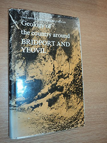 Geology of the Country Around Bridport and Yeovil By V. Wilson