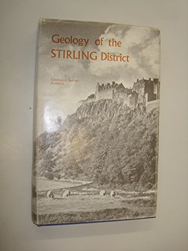 The Geology of the Stirling District (explanation of One-inch Geological Sheet 39) by E H Francis