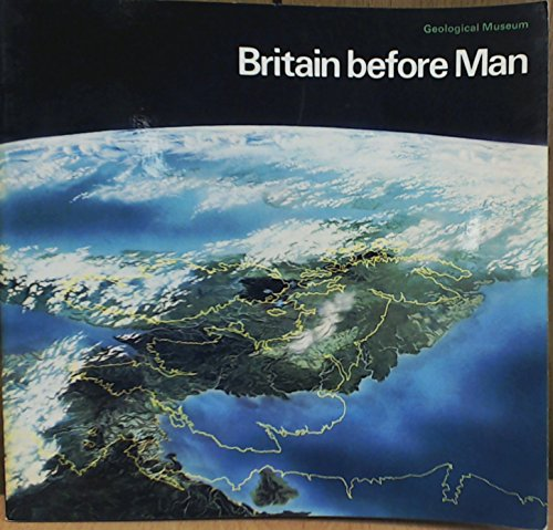 Britain Before Man By Geological Sciences Inst.