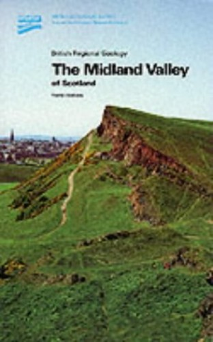 The Midland Valley of Scotland (British Regional Geology) By British Geological Survey