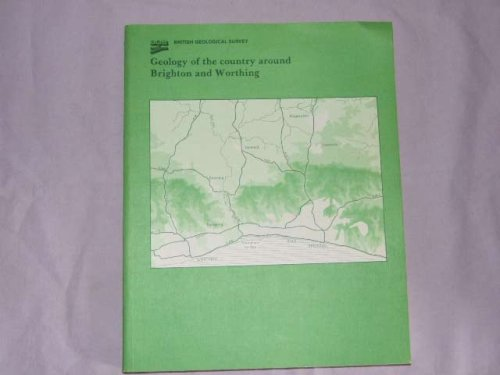 Geology of the Country Around Brighton and Worthing By B. Young