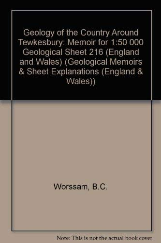 Geology of the Country Around Tewkesbury By B.C. Worssam