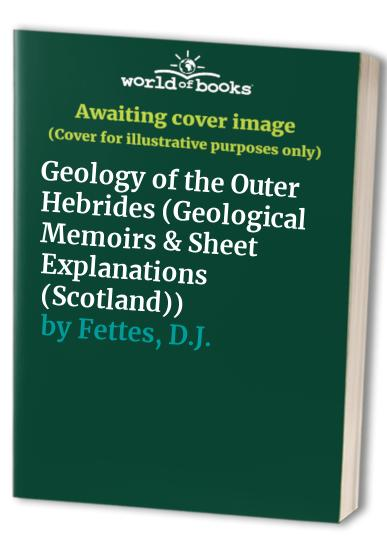 Geology of the Outer Hebrides By British Geological Survey