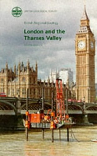 London and the Thames Valley (British Regional Geology) By British Geological Survey