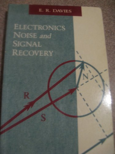 Electronics, Noise and Signal Recovery By R. Davies