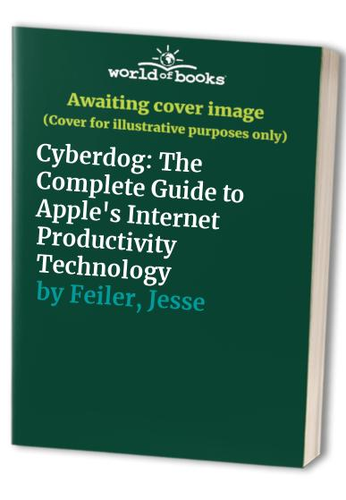 Cyberdog By Jesse Feiler