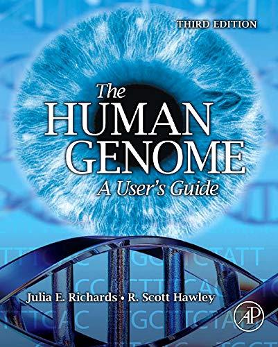 The Human Genome By Julia E. Richards (University of Michigan, Ann Arbor, MI)