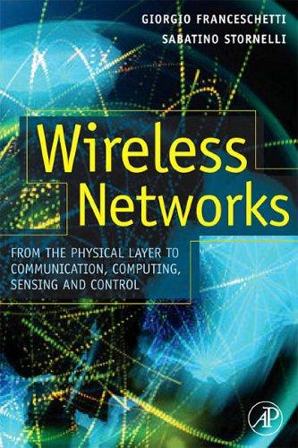 Wireless Networks By Edited by Giorgio Franceschetti (JPL - Jet Propulsion Laboratory , Pasadena, CA, U.S.A.)