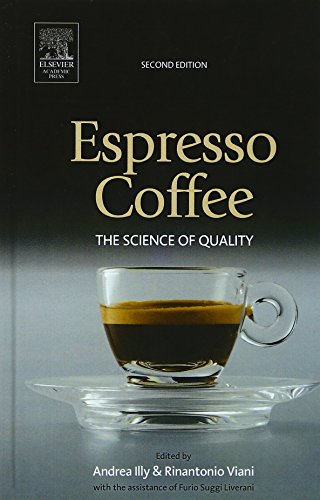 Espresso Coffee: The Science of Quality by Rinantonio Viani (Nestle Research Department and illycaffe)