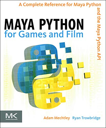 Maya Python for Games and Film: A Complete Reference for Maya Python and the Maya Python API by Adam Mechtley (got his start in the games industry as a Technical Artist for THQ. Currently an independent contractor, Adam's clients include 2XL Games and Fla