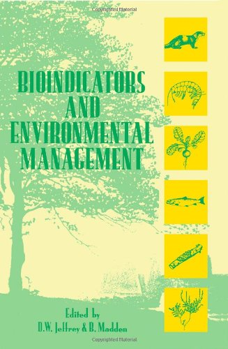 Bioindicators and Environmental Management By Edited by D.W. Jeffrey