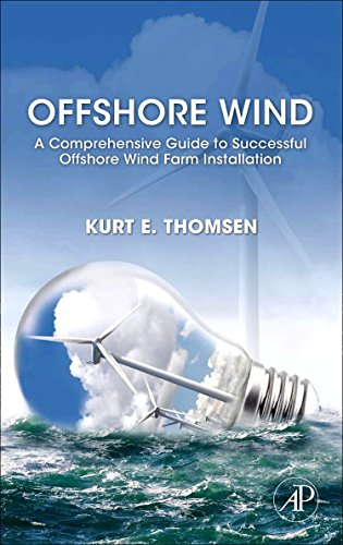 Offshore Wind By Kurt Thomsen (Founder and Managing Director of Advanced Offshore Solutions ApS)