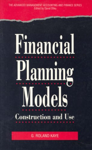 Financial Planning Models By Edited by G.R. Kaye