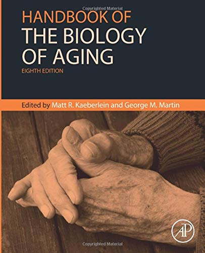 Handbook of the Biology of Aging By Nicolas Musi (Sam and Ann Barshop Insititute for Longevity and Aging Studies, UT Health San Antonio, San Antonio, TX, USA)