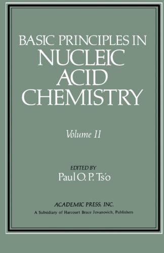 Basic Principles in Nucleic Acid Chemistry: Volume II